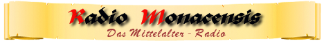 Radio Monacensis - Das Mittelalter-Radio