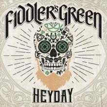 Heyday von Fiddler's Green  (C) 2019 Deaf Shepherd Recordings